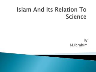 Islam And Its Relation To Science