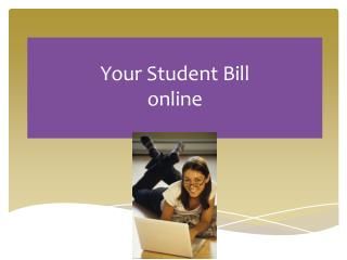 Your Student Bill  online