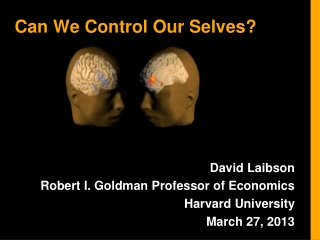 Can We Control Our Selves?