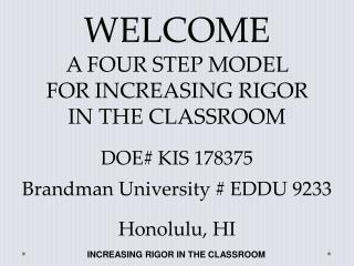 INCREASING RIGOR IN THE CLASSROOM
