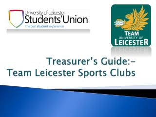 Treasurer's Guide:- Team Leicester Sports Clubs