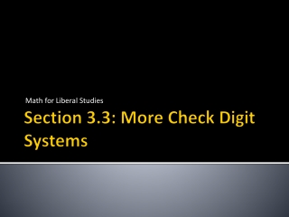 Section 3.3: More Check Digit Systems