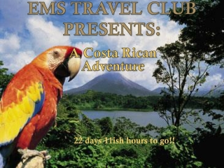 EMS TRAVEL CLUB PRESENTS: