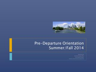 Pre-Departure Orientation Summer/Fall 2014