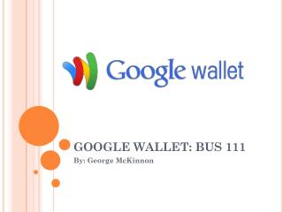 GOOGLE WALLET: BUS 111