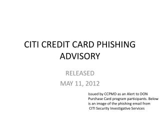CITI CREDIT CARD PHISHING ADVISORY