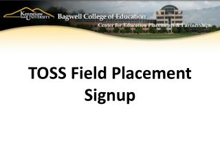 TOSS Field Placement  Signup