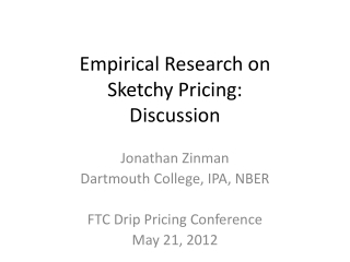 Empirical Research on Sketchy Pricing: Discussion