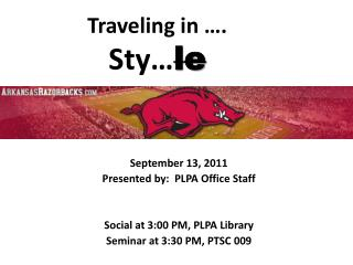 Traveling in …. Sty… le