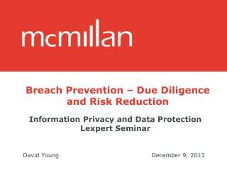 Breach Prevention – Due Diligence and Risk Reduction