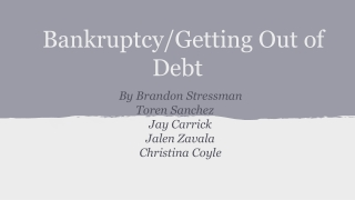 Bankruptcy/Getting Out of Debt