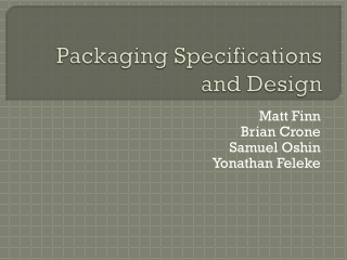 Packaging Specifications and Design