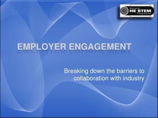 Employer Engagement
