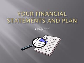 Your Financial Statements and Plan