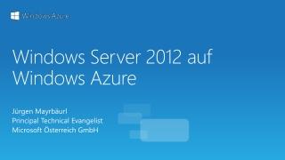 Windows Server 2012 auf  Windows  Azure