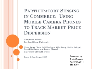 Participatory Sensing in Commerce:  Using Mobile Camera Phones to Track Market Price Dispersion