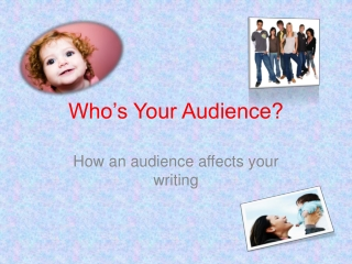 Who�s Your Audience?