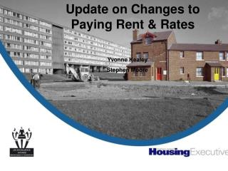 Update on Changes to Paying Rent & Rates