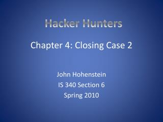 Chapter 4: Closing Case 2