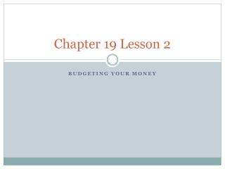 Chapter 19 Lesson 2