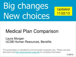 Medical Plan Comparison Laura Morgan UCSB Human Resources, Benefits