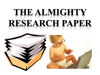 The ALMIGHTY  RESEARCH Paper