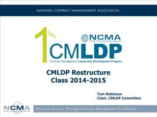 CMLDP Restructure Class 2014-2015