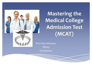 Mastering the Medical College Admission Test (MCAT)