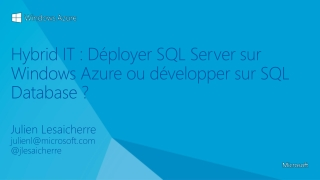 Hybrid  IT : Déployer SQL Server sur Windows Azure ou développer sur SQL  Database  ?