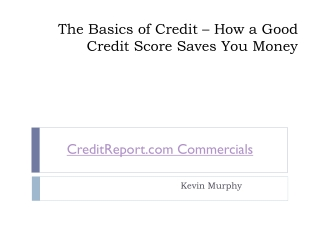 The Basics of Credit – How a Good Credit Score Saves You Money
