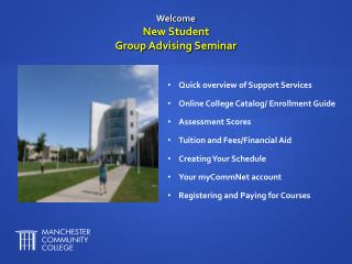 Welcome New Student  Group Advising Seminar