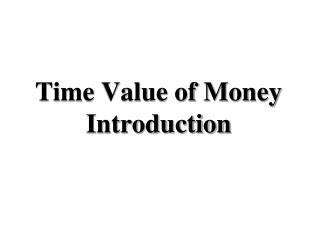 Time Value of Money Introduction