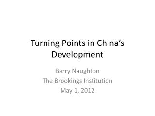 Turning Points in China's Development