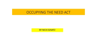 OCCUPYING THE NEED ACT