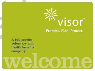A full-service voluntary and  health benefits  company