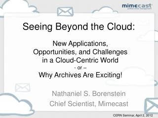 Seeing Beyond the Cloud: