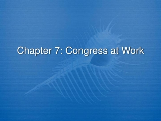 chapter 7 congress at work