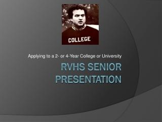 RVHS Senior Presentation
