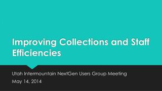 Improving Collections and Staff Efficiencies