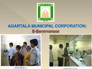 AGARTALA MUNICIPAL  CORPORATION: