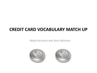 Credit Card vocabulary Match Up
