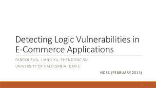 Detecting Logic Vulnerabilities in E-Commerce Applications