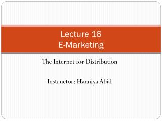 Lecture 16 E-Marketing