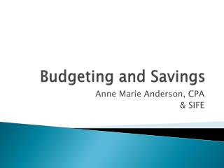 Budgeting and Savings
