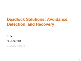 Deadlock Solutions:  Avoidance, Detection, and Recovery