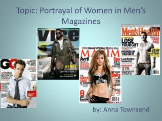 Topic: Portrayal of Women in Men's Magazines