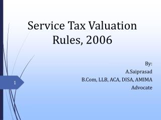 Service Tax Valuation Rules, 2006