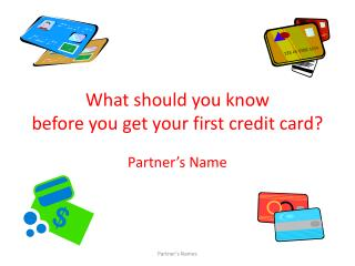 What should you know before you get your first credit card?