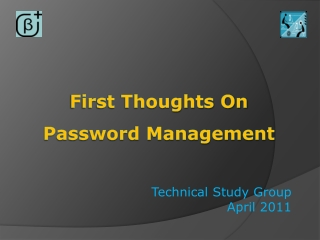 First Thoughts On  Password Management
