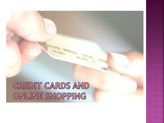 Credit Cards and Online Shopping
